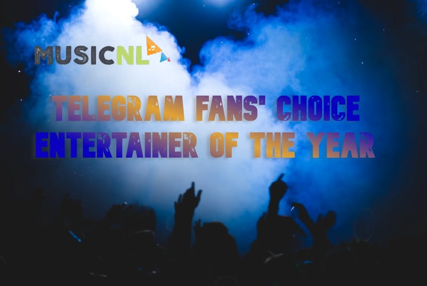 Vote for the MusicNL Telegram 2021 Fans' Choice Entertainer of the Year award.
