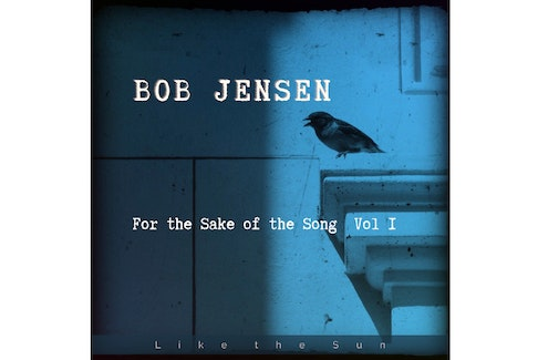 For The Sake of The Song sees P.E.I.'s Bob Jensen make his first album of actual music in years after devoting much of his time to recording spoken word records.