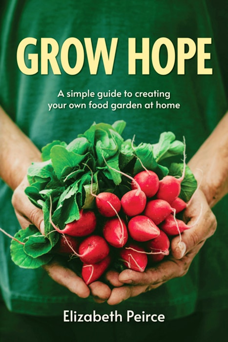 Grow Hope by Elizabeth Peirce- Contributed