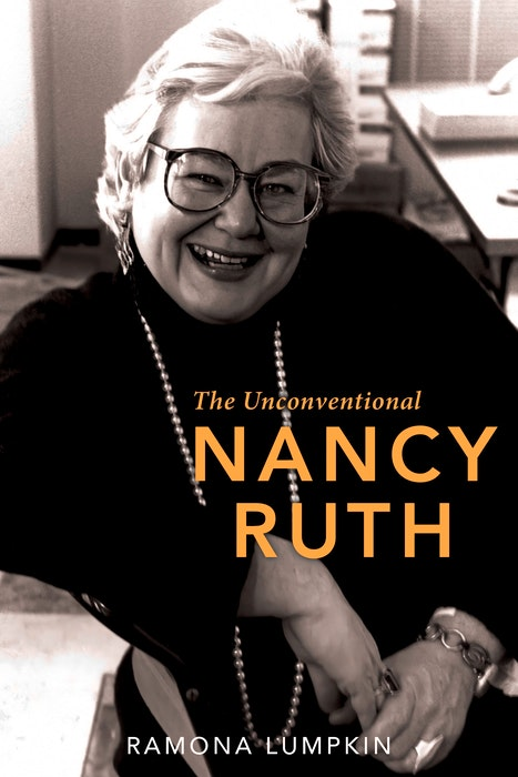 The Unconventional Nancy Ruth by Ramona Lumpkin - Contributed