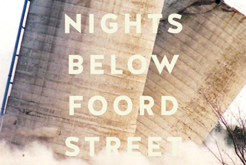 Nights Below Foord Street was written by Stellarton native Peter Thompson.