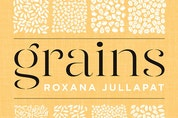 Akin to French mother sauces, Los Angeles-based baker Roxana Jullapat considers barley, buckwheat, corn, oats, rice, rye, sorghum and wheat to be mother grains.