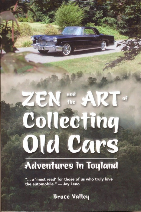 Zen and the Art of Collecting Old Cars by Bruce Valley. Contributed - POSTMEDIA