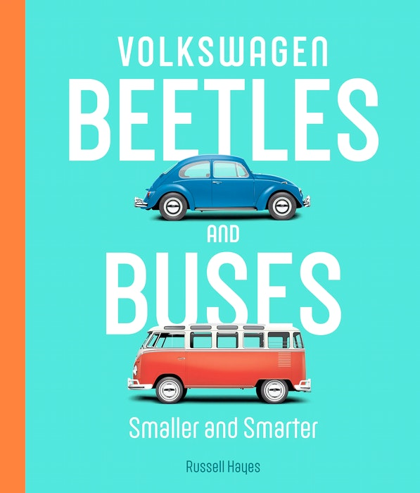 Volkswagen Beetles and Buses: Smaller and Smarter by Russell. Contributed  - POSTMEDIA