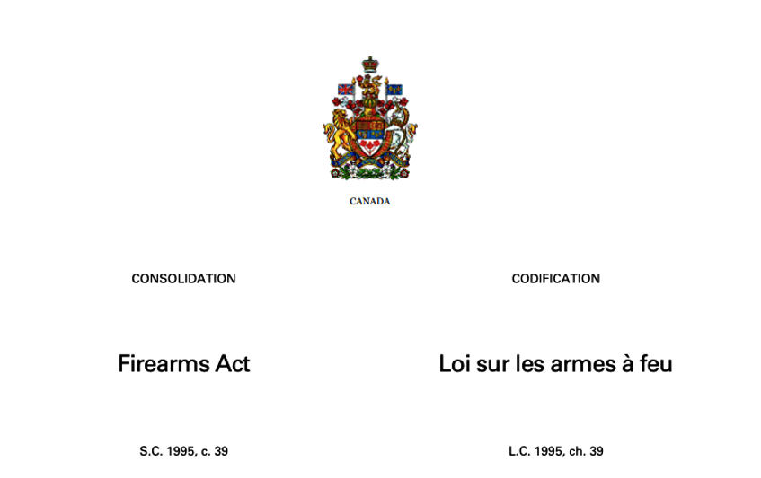 The Firearms Act governs ownership, licensing and transfer of firearms in Canada. Image from laws-lois.justice.gc.ca. - Contributed