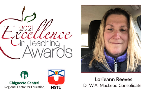 The Chignecto Central Regional Centre for Education announced their 2021 Excellence In Teaching Award Recipients. One of which was  Lorieann Reeves, an eighth-grade math teacher at Dr. W.A. MacLeod Consolidated in Stellarton.