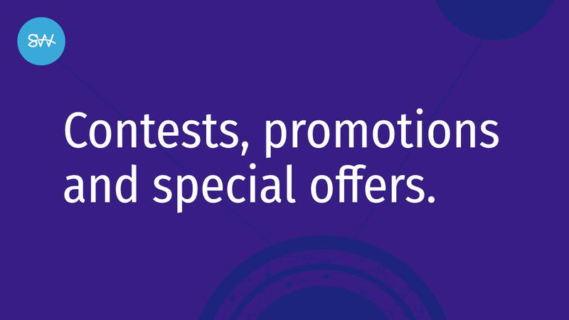 Newsletters Contests and Promotions