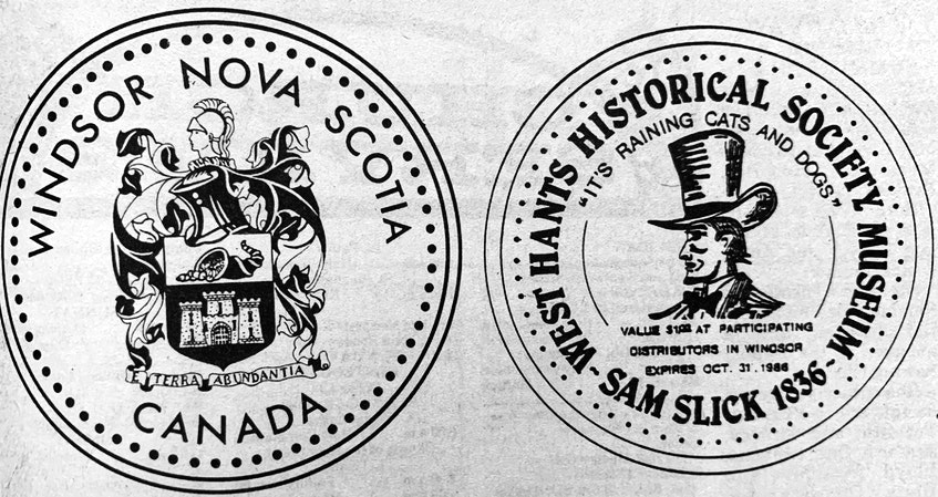 The West Hants Historical Society issued its 1986 commemorative coin, which cost $1 to purchase. The coin featured Windsor's town crest on one side, and Sam Slick, on the other. - File Photo