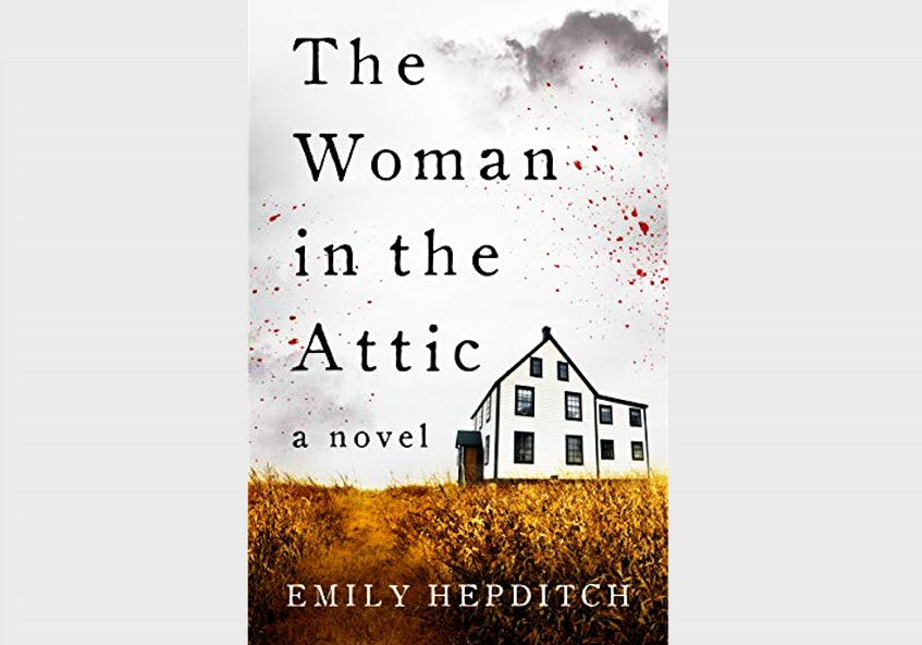 """The cover of """"The Woman in the Attic"""" by Emily Hepditch. She wrote the book in eight days."""