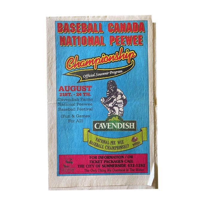 A program from a Cavendish Farms Baseball Canada national 13-under championship hosted at Queen Elizabeth Park in Summerside.