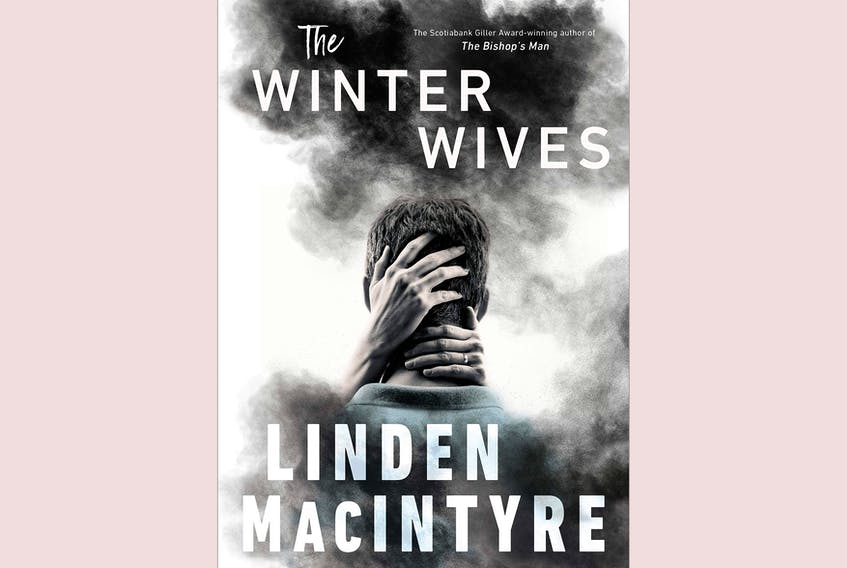 """""""The Winter Wives,"""" by Linden MacIntrye; Penguin Randomhouse; 344 pages; $34.95"""