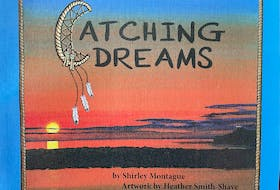 """The cover to """"Catching Dream,"""" a children's book written by Shirley Montague with artwork by Heather Smith-Shave. Both women are from Norris Point."""