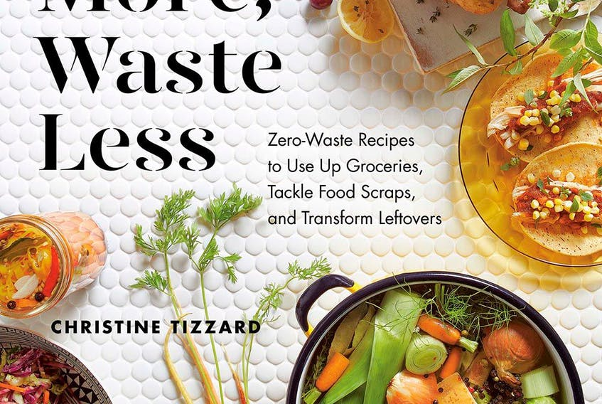 In her second cookbook, food stylist and recipe developer Christine Tizzard shares strategies for tackling household food waste.