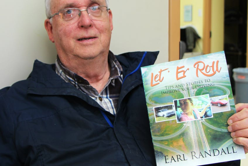 Long-time driving instructor Earl Randall has written an informative and entertaining book about his career, and will be officially launching it May 1, at 7 p.m., at the People's Place Library's community room.