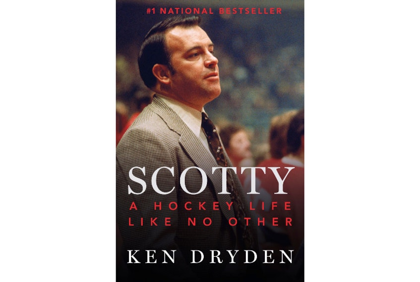 Scotty: A hockey life like no other by Ken Dryden