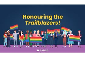 Pride P.E.I. has launched Honouring the Trailblazers, an initiative to support local artists tasked with creating portraits of 2SLGBTQIA+ trailblazers who have made a significant contribution to P.E.I.