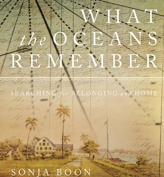 """The cover of """"What the Oceans Remember: Searching for Belonging and Home"""" by Sonja Boon. CONTRIBUTED"""