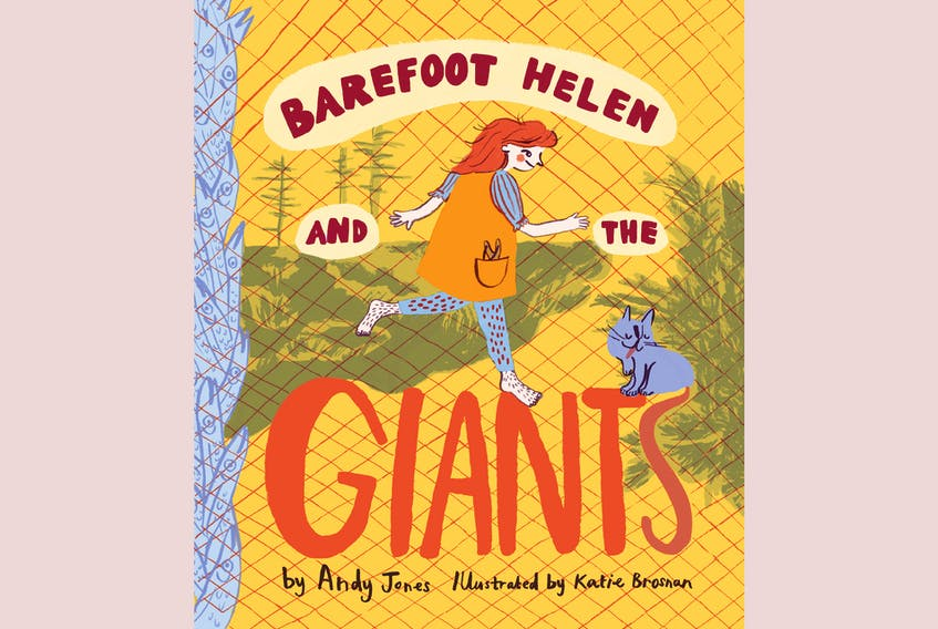 Barefoot Helen and the Giants, Written by Andy Jones, illustrated by Katie Brosnan; Running the Goat Books & Broadsides; $14.95;70 pages.— Contributed