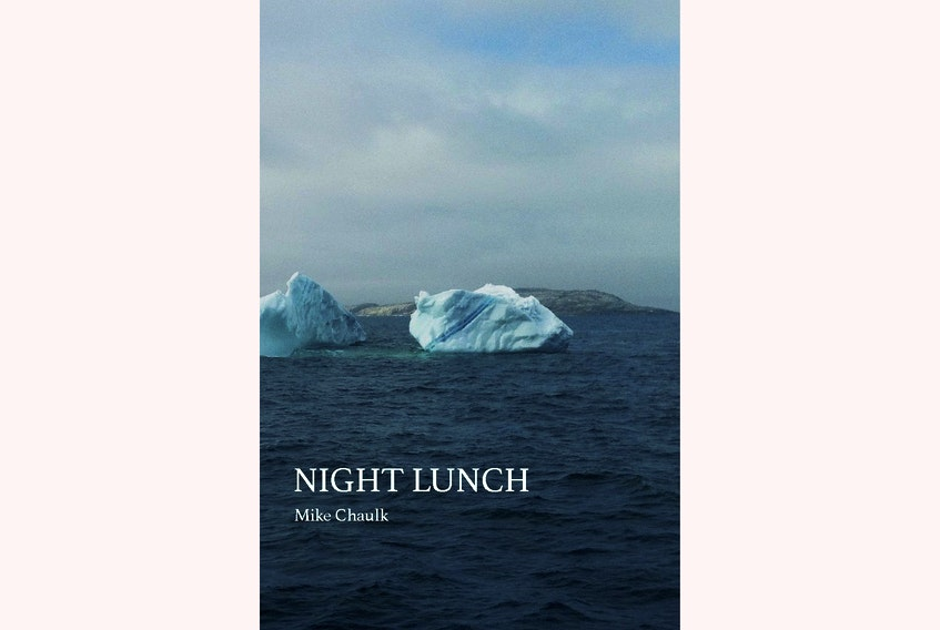 """""""Night Lunch,"""" by Mike Chaulk; Gordon Hill Press; $20. — Contributed"""
