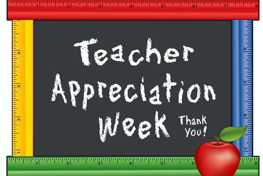 Teacher/Staff Appreciation Week is an excellent opportunity to demonstrate our high regard for the teachers' role. SUBMITTED PHOTO