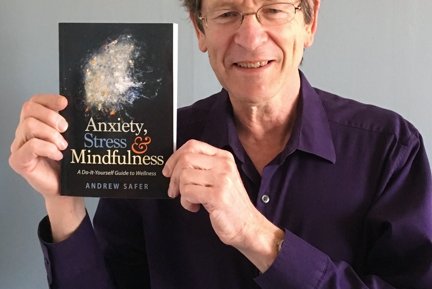 St. John's-based mindfulness-awareness meditation instructor Andrew Safer's new book was launched Tuesday evening and is now available in stores.