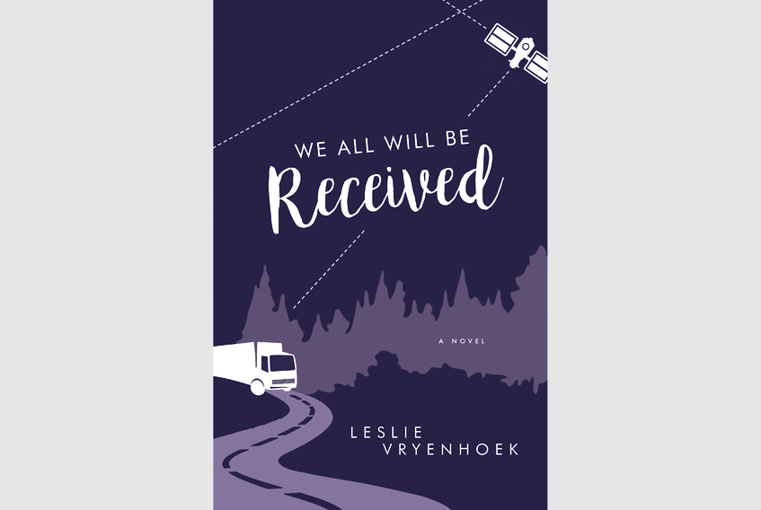 """""""We Will All Be Received,"""" By Leslie Vryenhoek; Breakwater Books; $21.95; 308 pages."""