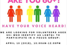 Researchers from the University of Guelph, the University of Ottawa and Lakehead University will be in St. John's April 10 to meet with a focus group of six to eight LBGTQ+ participants age 60-plus. Six have signed up and there were spaces for a couple more as of Friday.