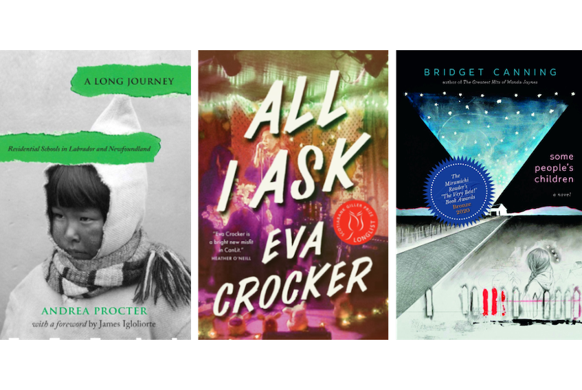 """Bridget Canning's novel """"Some People's Children,"""" Eva Crocker's novel """"All I Ask"""" and Andrea Proctor's non-fiction book """"A Long Journey: Residential Schools in Newfoundland and Labrador"""" are the three finalists for the 2021 BMO Winterset Award."""