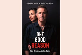 """""""One Good Reason: A Memoir of Addiction and Recovery, Music and Love,"""" by Séan McCann with Andrea Aragon; Nimbus Publishing; $29.95; 224 pages."""