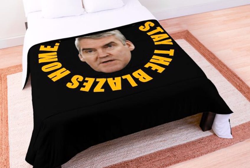 """Even bedding can be found featuring Premier Stephen McNeil's """"stay the blazes home"""" message. CONTRIBUTED"""