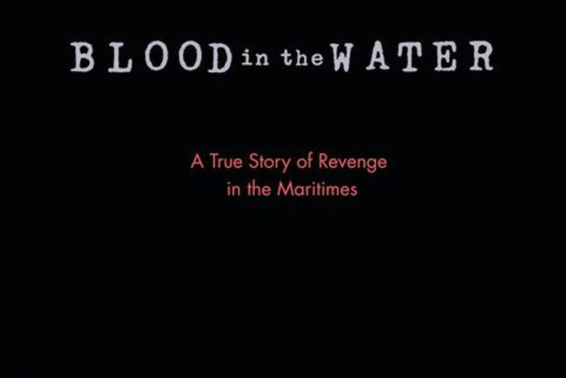Silver Donald Cameron's Blood In The Water, about the murder of an Isle Madame man over poached lobster, received the Robbie Robertson Dartmouth Book Award at the 2021 Atlantic Book Awards on Thursday.  - Viking Canada